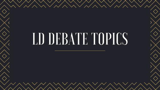 Lincoln-Douglas Debate Topics