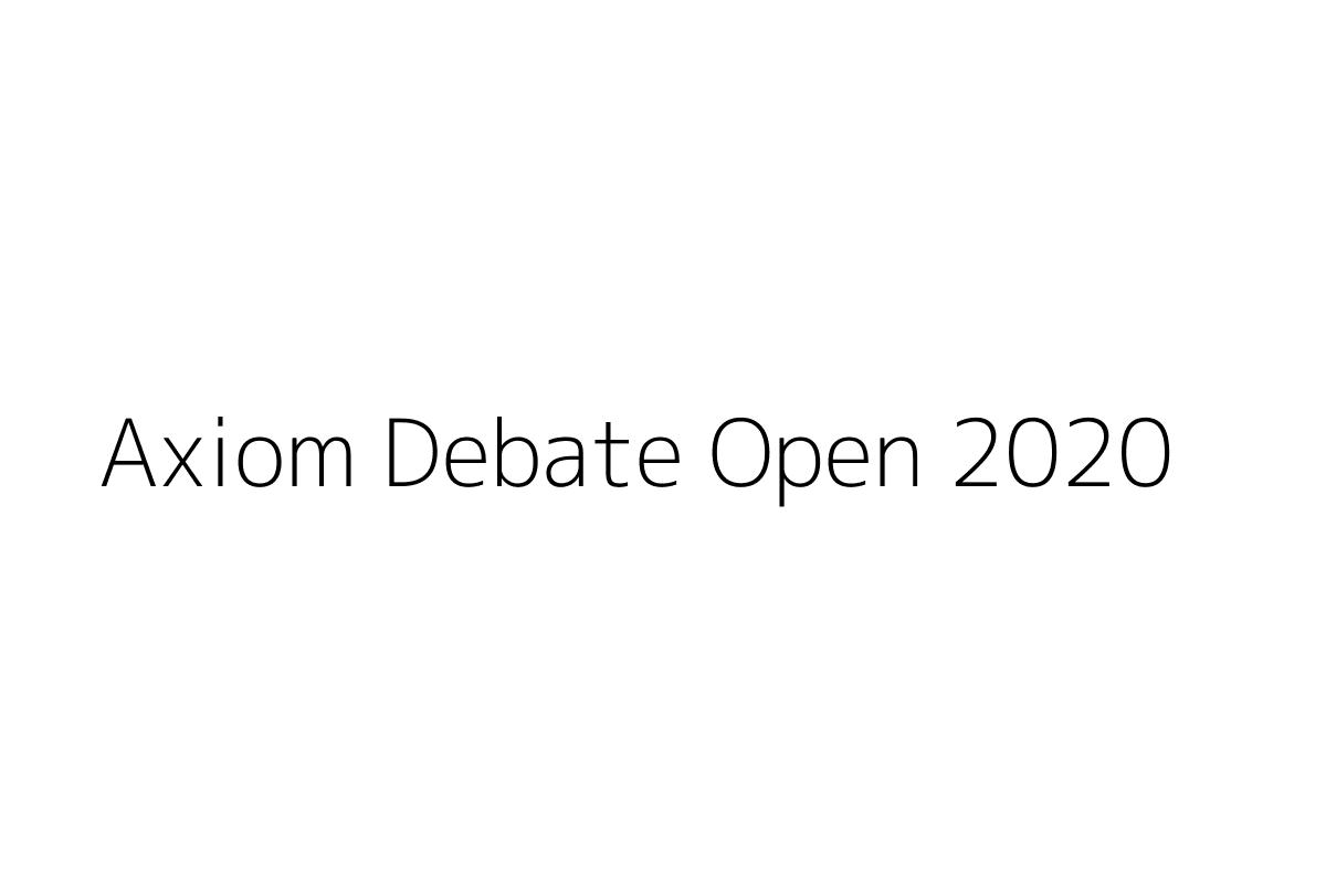 Axiom Debate Open 2020