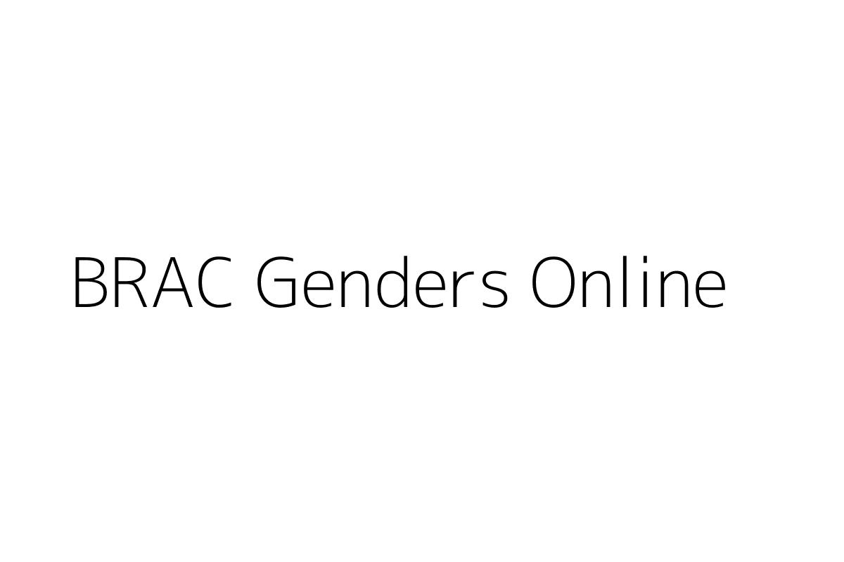BRAC Genders Online