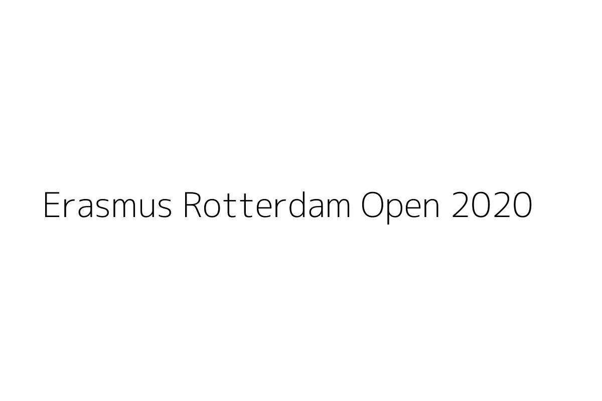 Erasmus Rotterdam Open 2020