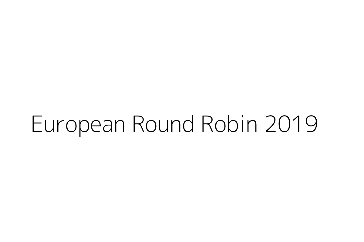 European Round Robin 2019