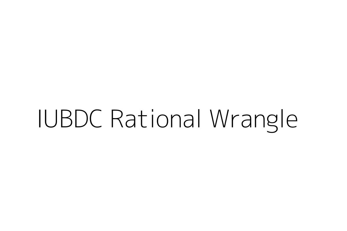 IUBDC Rational Wrangle