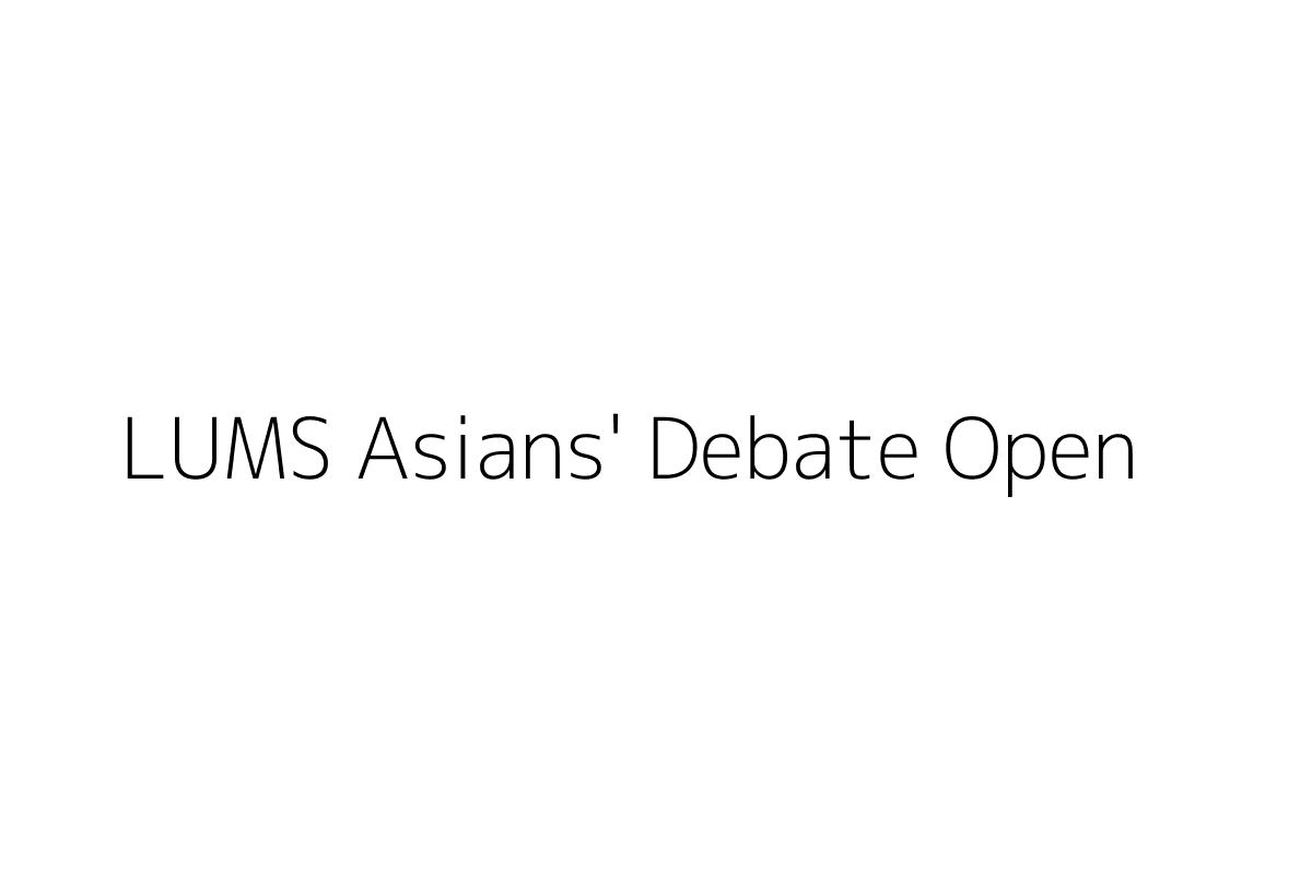 LUMS Asians' Debate Open