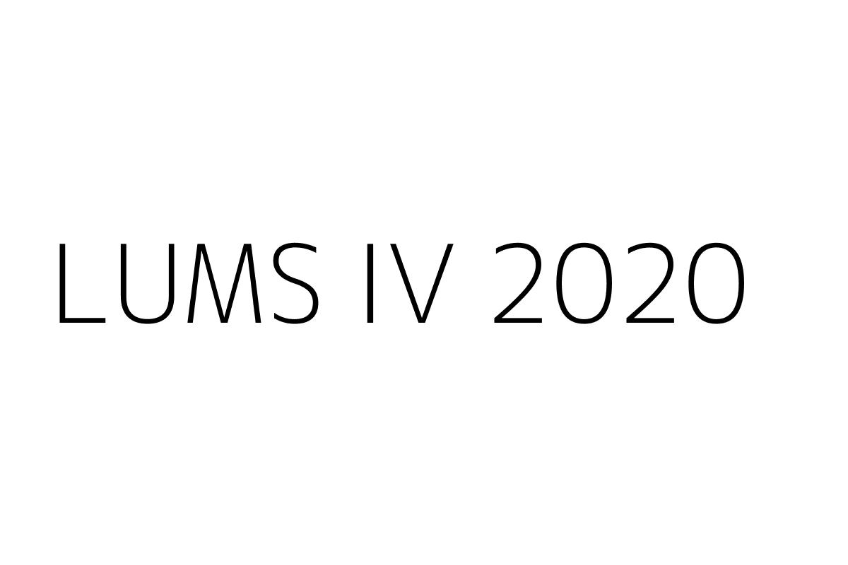 LUMS IV 2020