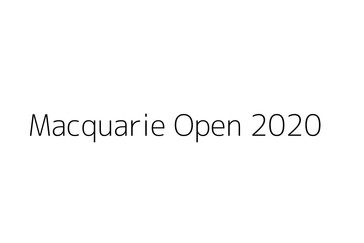 Macquarie Open 2020