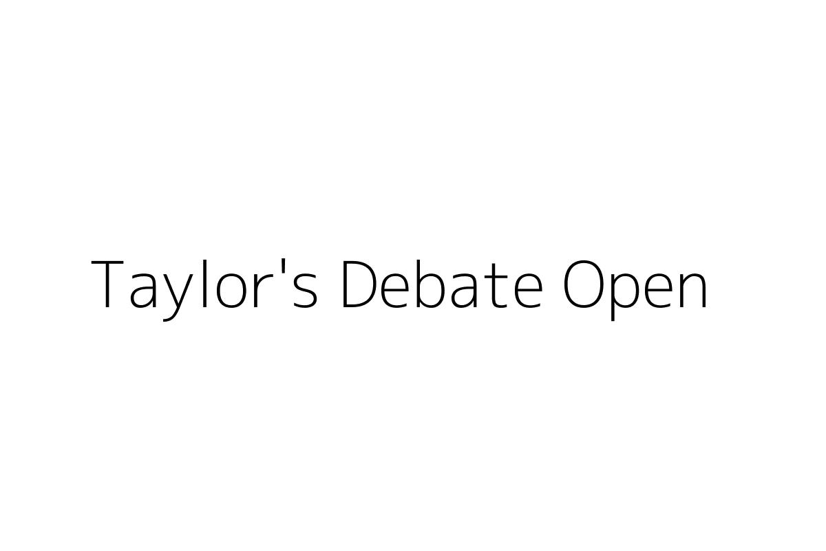 Taylor's Debate Open